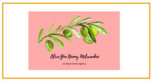 Olive You Nanny Milwaukee Logo