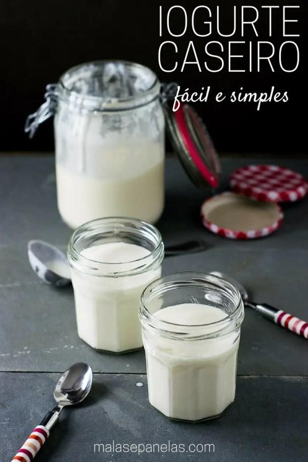 Receita de Iogurte Caseiro {fácil e simples}   Malas e Panelas