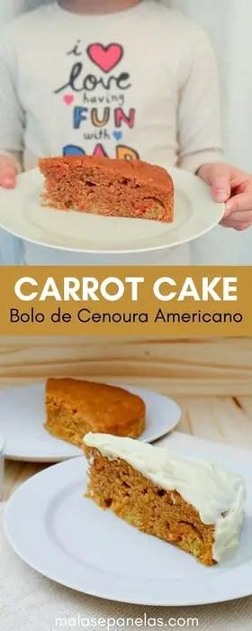 Carrot Cake - Bolo de Cenoura Americano | Malas e Panelas