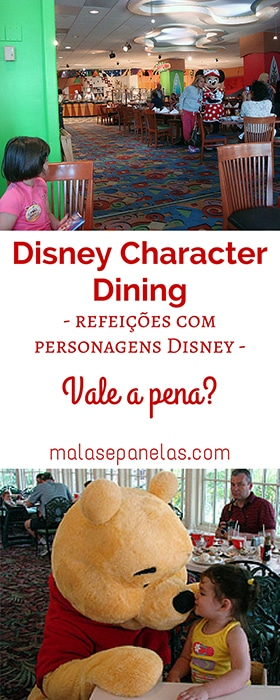 Character Dining: refeições com personagens Disney | Malas e Panelas