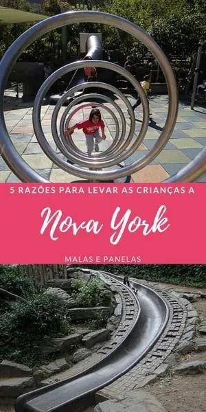 5 razões para levar as crianças a Nova York | Malas e Panelas