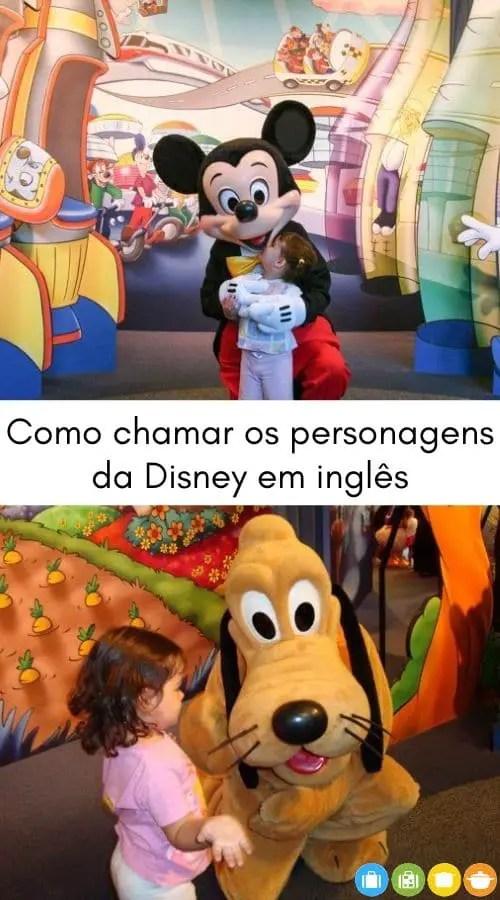 Como chamar os personagens da Disney em inglês   Malas e Panelas