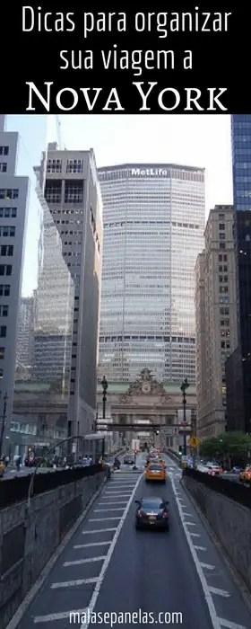 Dicas para organizar sua viagem a Nova York | Malas e Panelas