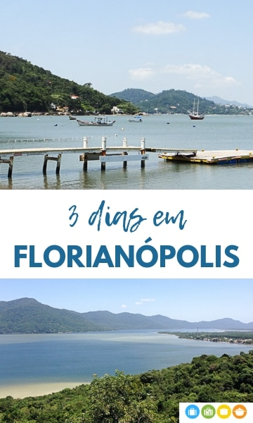 3 dias em Florianópolis | Malas e Panelas