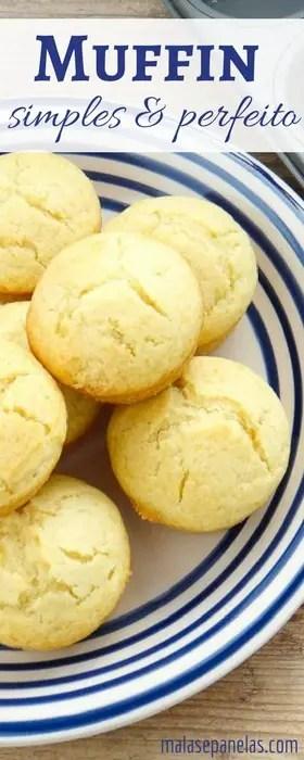 Muffin Simples e Perfeito | Malas e Panelas