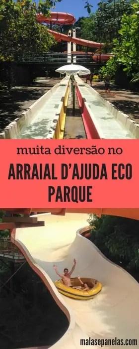 Muita diversão no Arraial D'ajuda Eco Parque | Malas e Panelas