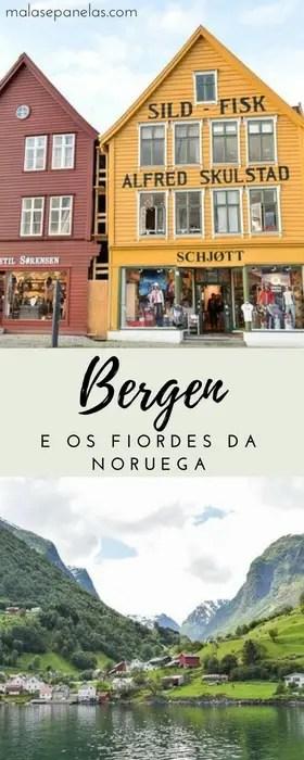 Bergen e os Fiordes da Noruega | Malas e Panelas