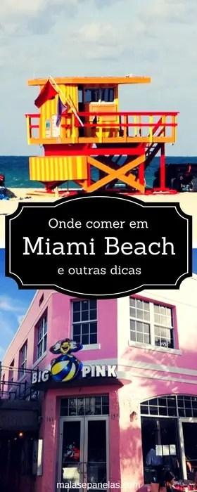 Onde comer em Miami e outras dicas de viagem | Malas e Panelas