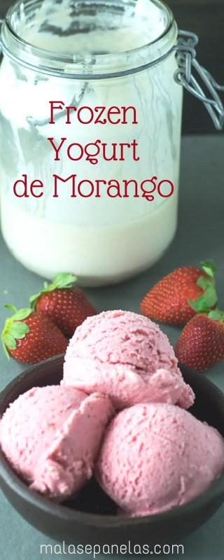 Frozen Yogurt de Morango   Malas e Panelas