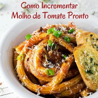 Como Incrementar o Molho de Tomate Pronto