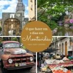 Dois dias em Montevidéu – roteiro completo