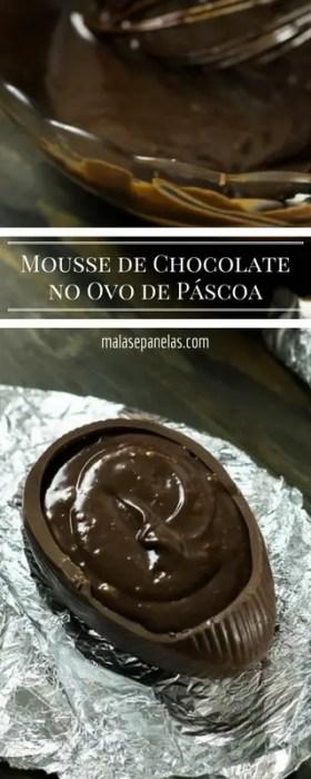 Mousse de Chocolate no Ovo de Páscoa | Malas e Panelas