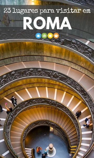 23 lugares para visitar em Roma | Malas e Panelas