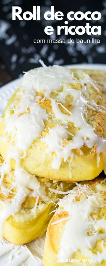 Roll de coco e ricota com massa de baunilha | Malas e Panelas