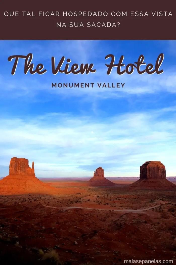 The View Hotel Monument Valley | O hotel com a melhor vista