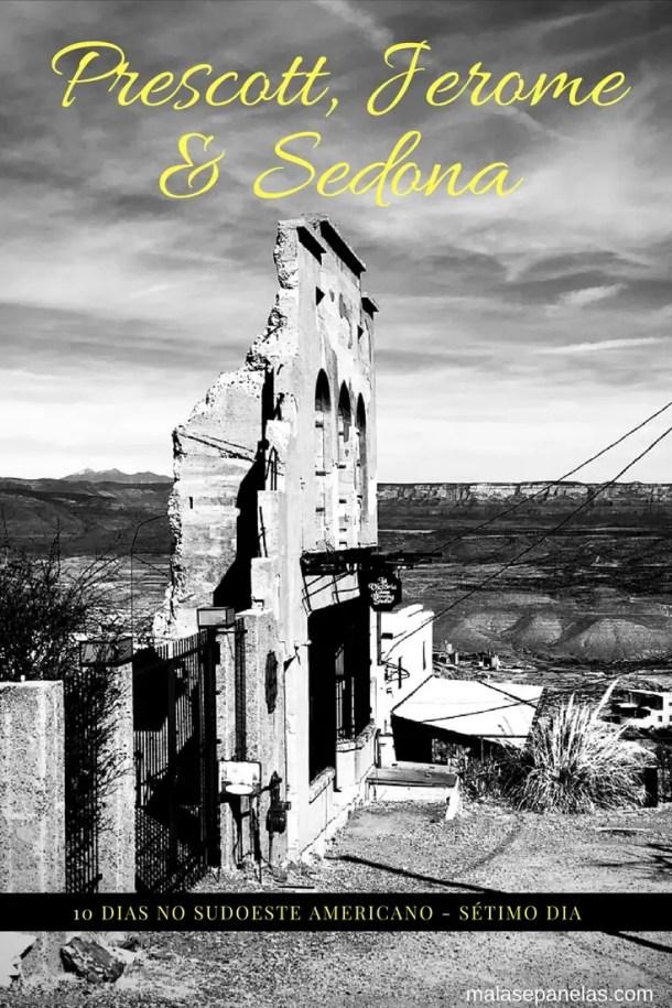 Roteiro de 10 dias no sudoeste americano - Sétimo dia - Prescott, Jerome e Sedona