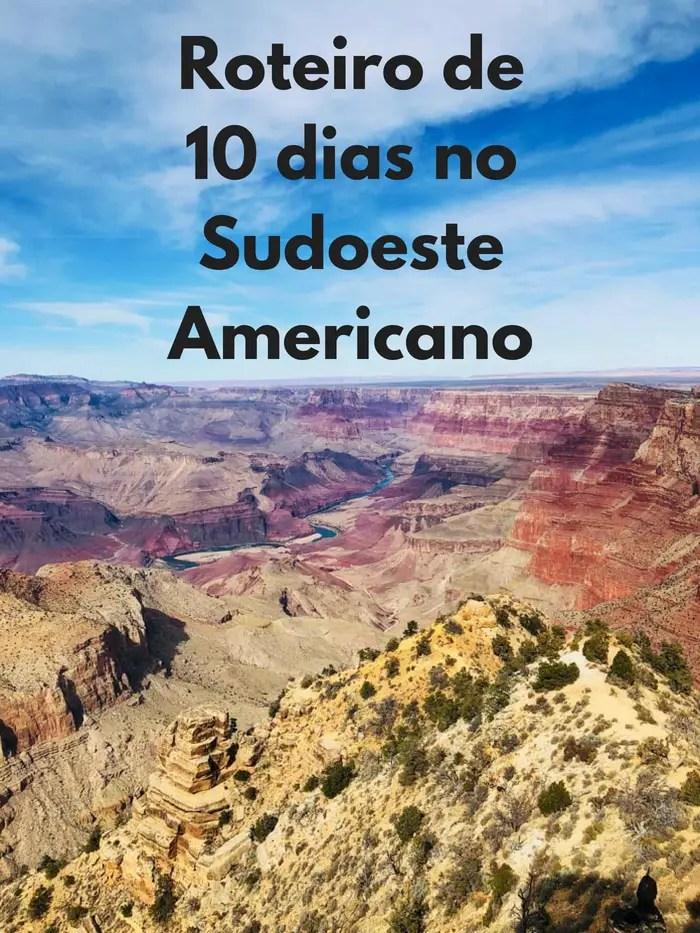Roteiro de 10 dias no Sudoeste Americano   Malas e Panelas