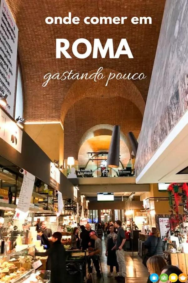 Onde comer em Roma gastando pouco