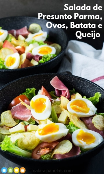 Salada de Presunto Parma, Ovos, Batata, e Queijo | Malas e Panelas