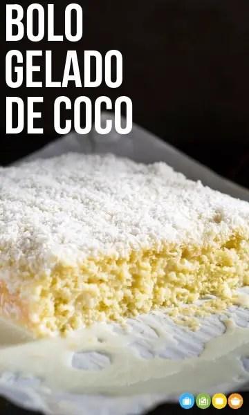 Bolo Gelado de Coco | Malas e Panelas
