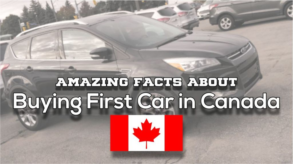 buying first car in canada