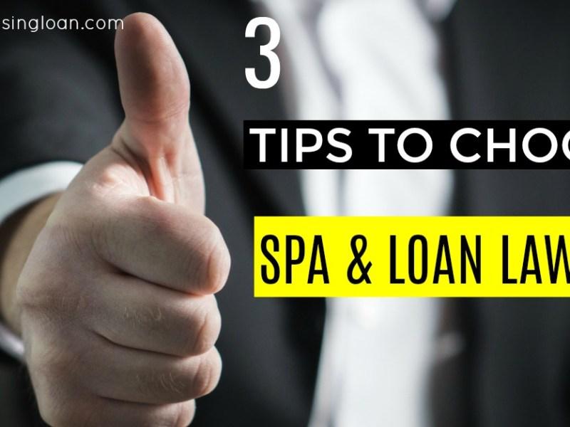 3 Tips To Choose A Good Spa Loan Lawyer Malaysia