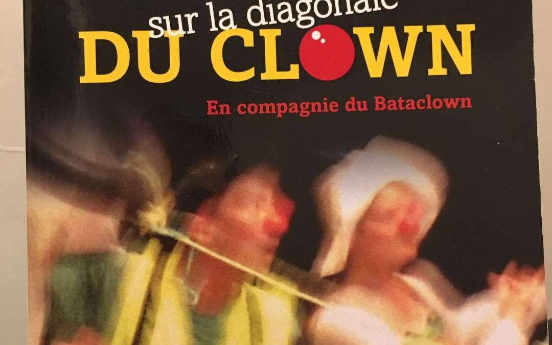 Clown de théâtre : De l'écoute de son corps, de ses émotions… à l'ouverture à l'humour et au décalage