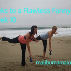 12 Weeks to a Flawless Fanny – Week 10