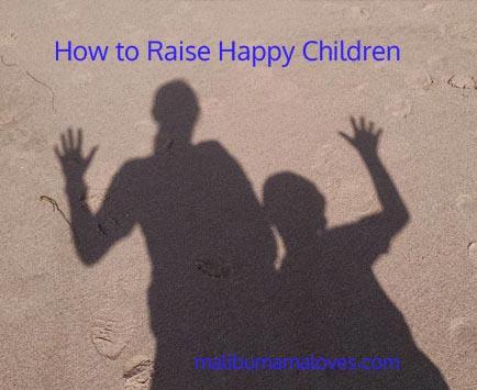 how to raise a happy child pdf