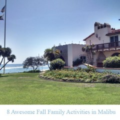 8 Awesome Fall Family Activities in Malibu