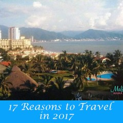 17 Reasons to Travel in 2017