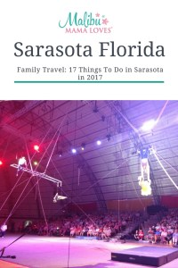 Family Travel: 17 things to do in Sarasota Florida in 2017