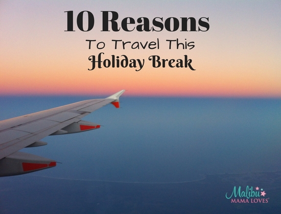 Family Travel: travel this holiday break