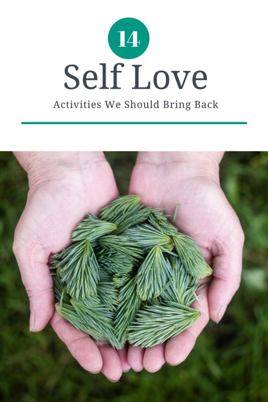 Conscious Living Self Love Activities