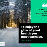 5 Ways To Stay Healthy This Winter