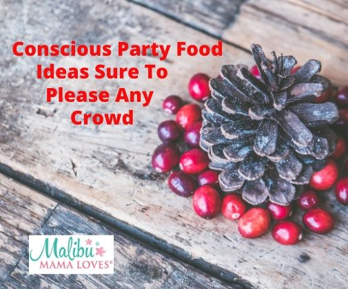 Conscious-party-food-ideas