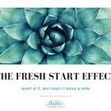 The Fresh Start Effect