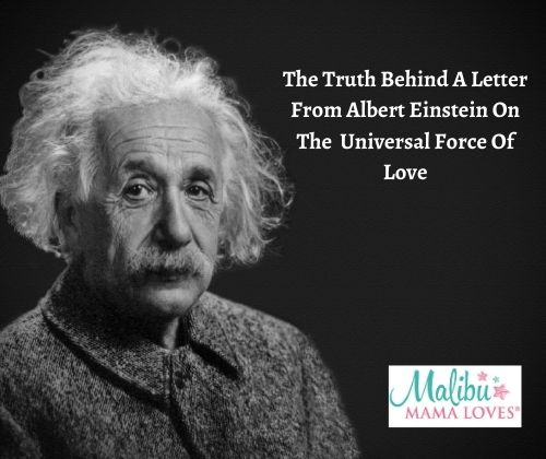 The Truth Behind A Letter From Albert Einstein On The Universal Force Of Love