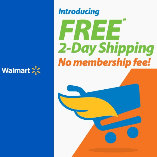 Free 2 Day Shipping from Millions of Walmart Products, Low Minimum & No Membership Fee!