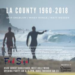 LA COUNTY Surf Art Show at FRED SEGAL in West Hollywood