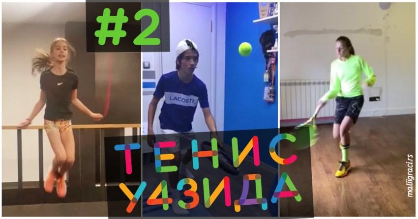ТенисУ4Зида: идеје за вежбање (2. епизода)