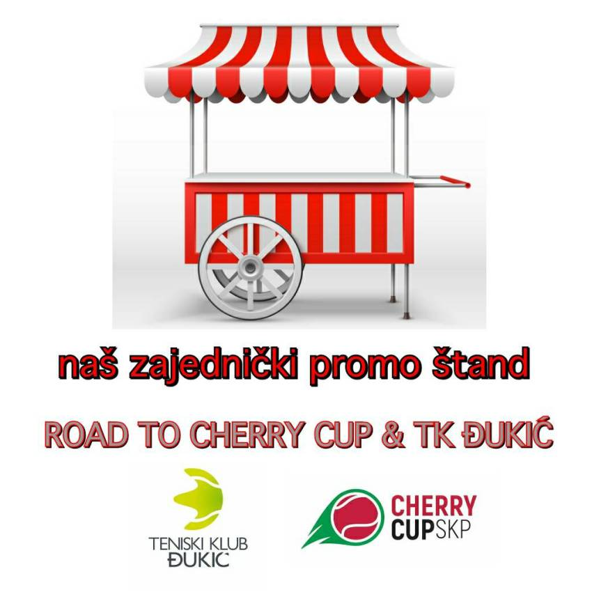 Добро дошли на Road To Cherry Cup & TK Đukić