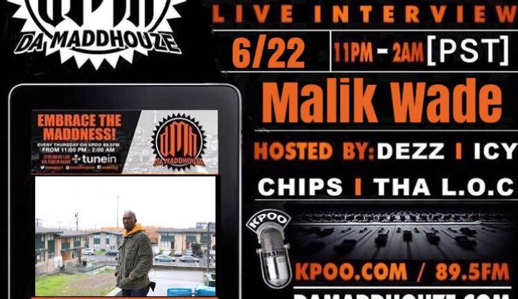 Da Maddhouze sits down with Malik Wade on KPOO 89.5 FM