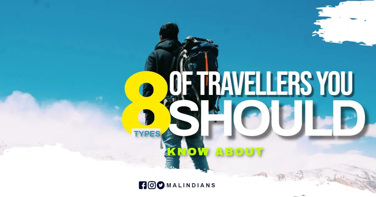 8 types of travellers you should know about
