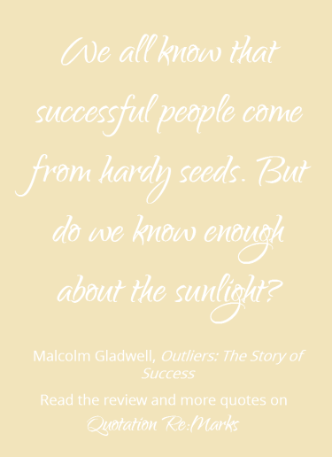 Malcolm-Gladwell-quote-about-successfull-people