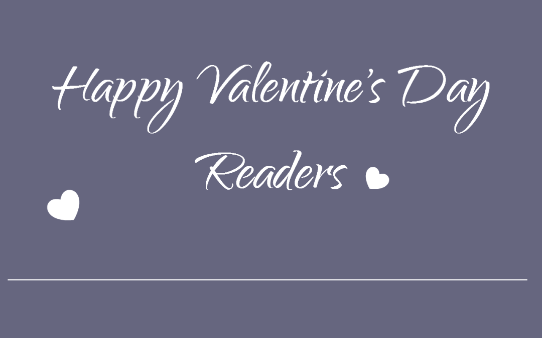 Happy Valentine's Day Readers!