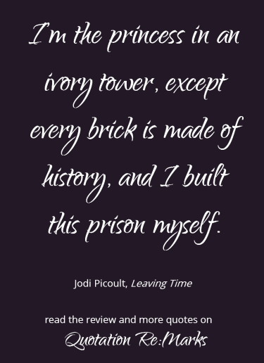 jodi-picoult-quote-about-prison-of-history