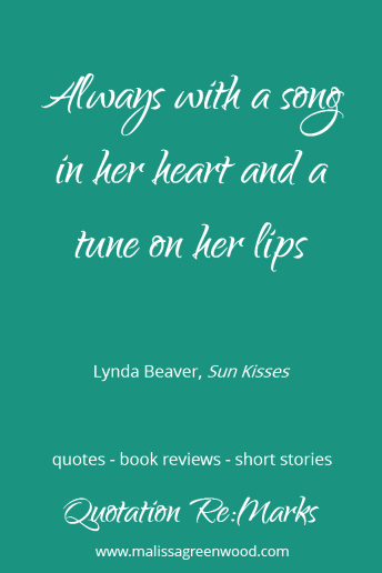 Quote about smiling from the childrens book Sun Kisses by Lynda Beaver. See the book review and more quotes on Quotation Re:Marks.