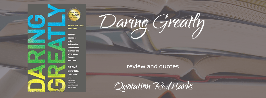 Daring Greatly by Brene Brown, a review