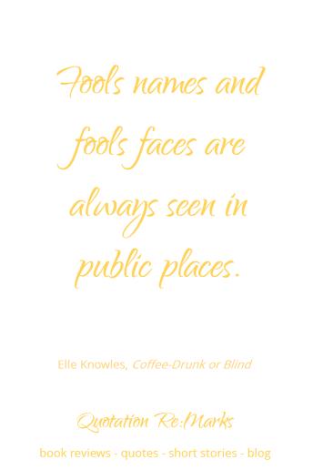 elle-knowles-quote-about-fools-public
